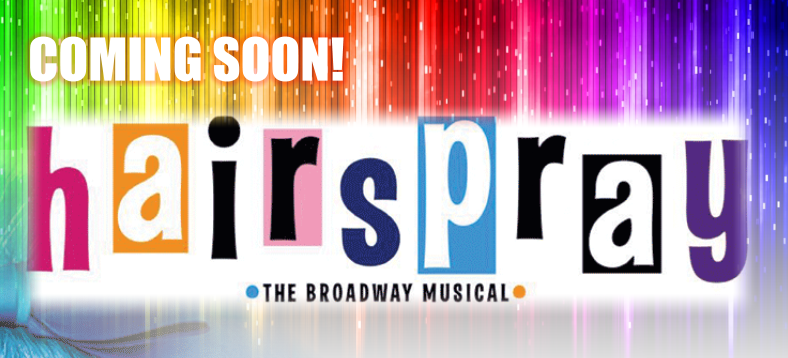 HAIRSPRAY – in the can!